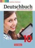 Deutschbuch - Differenzierende Ausgabe 10. Schuljahr - Nordrhein-Westfalen - Schülerbuch