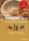 HolzWerken - Die besten Drechselprojekte (eBook, PDF)