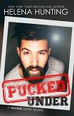 Pucked Under (The Pucked Series) (eBook, ePUB)