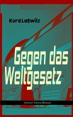 Gegen das Weltgesetz (Science-Fiction-Roman) (eBook, ePUB)