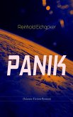 PANIK (Science-Fiction-Roman) (eBook, ePUB)