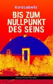 Bis zum Nullpunkt des Seins (Science-Fiction-Klassiker) (eBook, ePUB)