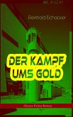 Der Kampf ums Gold (Science-Fiction-Roman) (eBook, ePUB)