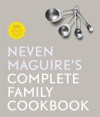 Neven Maguire's Complete Family Cookbook (eBook, ePUB)