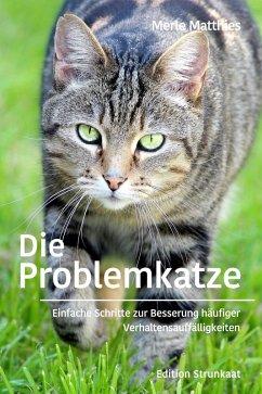 Die Problemkatze (eBook, ePUB) - Matthies, Merle
