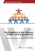 Partizipation in der offenen Kinder- und Jugendarbeit