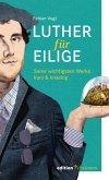 Luther für Eilige (eBook, ePUB)