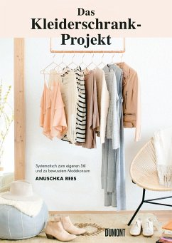 Das Kleiderschrank-Projekt - Rees, Anuschka
