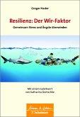 Resilienz: Der Wir-Faktor