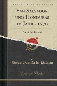 San Salvador und Honduras im Jahre 1576