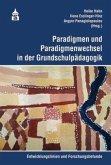 Paradigmen und Paradigmenwechsel in der Grundschulpädagogik