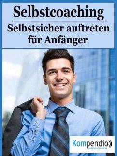 Selbstcoaching! (eBook, ePUB) - Dallmann, Alessandro