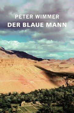 DER BLAUE MANN (eBook, ePUB) - Wimmer, Peter