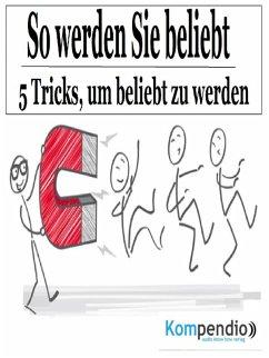 So werden Sie beliebt (eBook, ePUB) - Dallmann, Alessandro