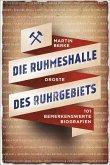 Die Ruhmeshalle des Ruhrgebiets (eBook, ePUB)