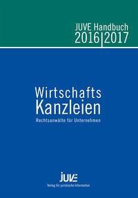 JUVE Handbuch Wirtschaftskanzleien 2016/2017