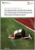 Das Akutmaß und die Kurzskala zur Erfassung von Erholung und Beanspruchung im Sport