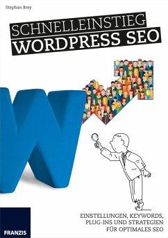 Schnelleinstieg WordPress SEO (eBook, PDF) - Brey, Stephan