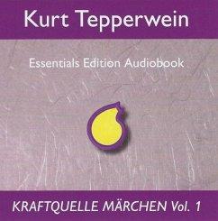Kraftquelle Märchen, Teil 1, Audio-CD - Tepperwein, Kurt