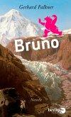 Bruno (eBook, ePUB)