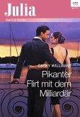 Pikanter Flirt mit dem Milliardär (eBook, ePUB)
