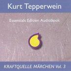 Kraftquelle Märchen, Teil 3, Audio-CD