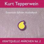 Kraftquelle Märchen, Teil 2, Audio-CD