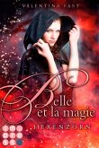 Hexenzorn / Belle et la magie Bd.2 (eBook, ePUB)