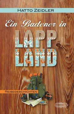 Ein Badener in Lappland (eBook, ePUB) - Zeidler, Hatto