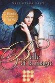 Belle et la magie: Alle Bände in einer E-Box! (eBook, ePUB)