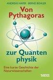 Von Pythagoras zur Quantenphysik (eBook, PDF)