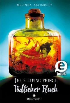 The Sleeping Prince - Tödlicher Fluch (eBook, ePUB) - Salisbury, Melinda