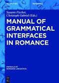 Manual of Grammatical Interfaces in Romance (eBook, ePUB)