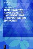 Temporalität, Aspektualität und Modalität in romanischen Sprachen (eBook, ePUB)
