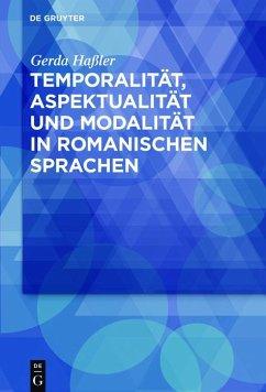 Temporalität, Aspektualität und Modalität in romanischen Sprachen (eBook, ePUB) - Haßler, Gerda