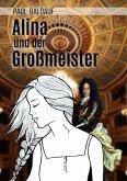 Alina und der Großmeister (eBook, ePUB)