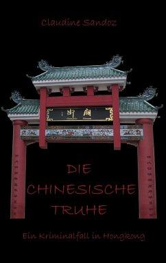 Die chinesische Truhe - Sandoz, Claudine