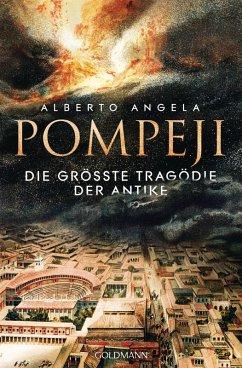Pompeji (eBook, ePUB) - Angela, Alberto