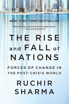 The Rise and Fall of Nations - Sharma, Ruchir