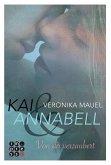 Von dir verzaubert / Kai & Annabell Bd.1