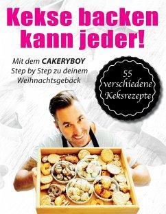 Kekse backen kann jeder - Hardcover Edition - Möller, Kai; CakeryBoy