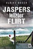 Jaspers letzter Flirt
