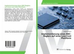 Implementierung eines ANC-Reglers auf einer Low-Cost Plattform