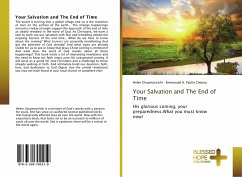 Your Salvation and The End of Time - Otuomasirichi, Helen; Paulin Chioma, Emmanuel A.
