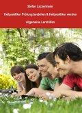 Heilpraktiker Prüfung bestehen und Heilpraktiker werden (allgemeine Lernhilfen) (eBook, ePUB)