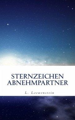 STERNZEICHEN ABNEHMPARTNER (eBook, ePUB) - Loewenstein, L.