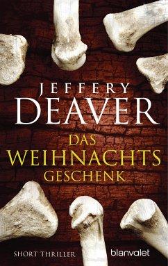 Das Weihnachtsgeschenk (eBook, ePUB) - Deaver, Jeffery