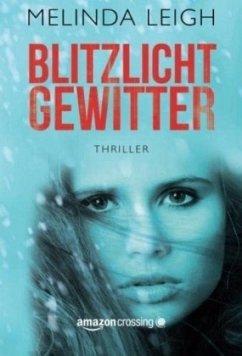 Blitzlichtgewitter - Leigh, Melinda