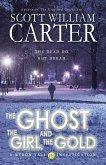 The Ghost, the Girl, and the Gold (A Myron Vale Investigation, #3) (eBook, ePUB)
