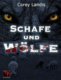 Schafe und Wölfe (eBook, ePUB)